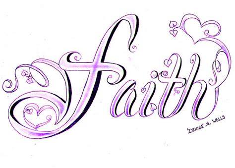 quot faith quot tattoo design by denise a wells faith tattoo