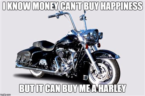 image tagged in harley davidson money memes road king