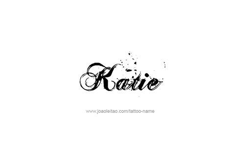 tattoo name katie katie name tattoo designs