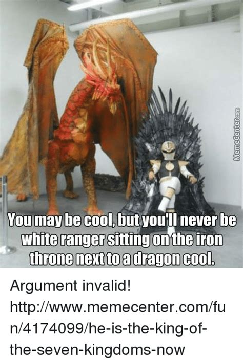 Cool You May Now The by You May Be Cool But You Ll Never Be White Ranger Sitting