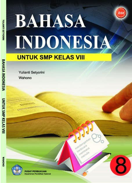 Distributor Lks Bahasa Indonesia Smp Mts Kelas 8 Ktsp buku siswa ktsp smp dan mts kelas 8 bahasa indonesia kelas 8 operator sekolah