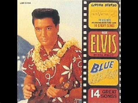 Wedding Song Elvis by Hawaiian Wedding Song Elvis Blue Hawaii 1961
