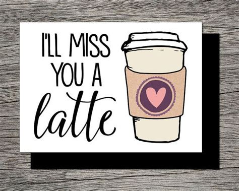 Printable Miss You Quotes | best 25 funny leaving cards ideas on pinterest leaving