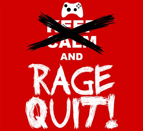 Rage Quit Meme - tales of an average online gamer part 2 how to avoid