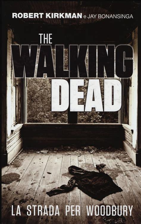 libro call for the dead libro la strada per woodbury the walking dead di lafeltrinelli