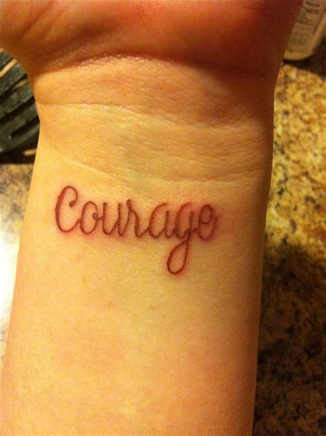 courage tattoos on wrist best 25 courage tattoos ideas on thigh script
