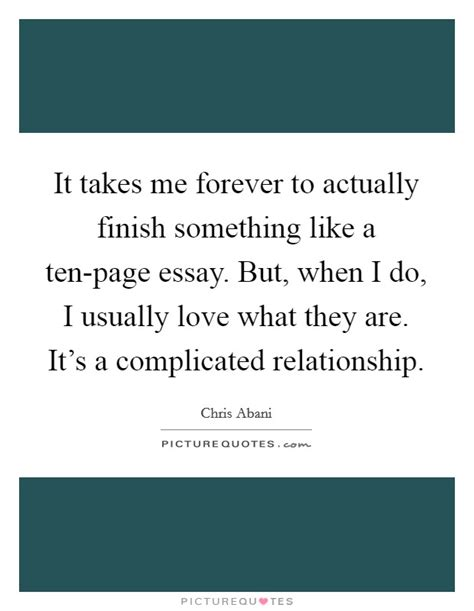 How Does It Take To Typically Finish An Mba by Relationship Complicated Quotes Sayings Relationship
