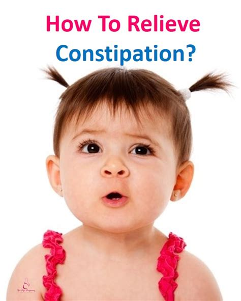 how to relieve constipation how to relieve constipation in children and babies pregnancy in singapore