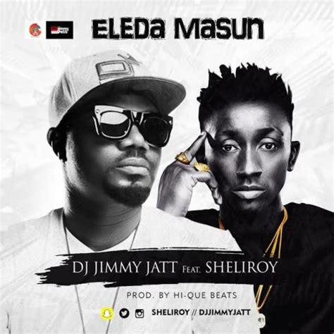 download mp3 dj jimmy jatt ft burna boy download dj jimmy jatt ft sheliroy eleda masun mp3 video
