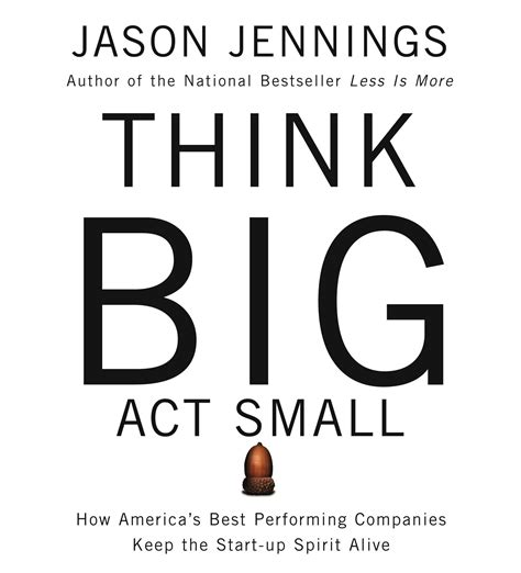 The Big Think Book think big act small audiobook by jason