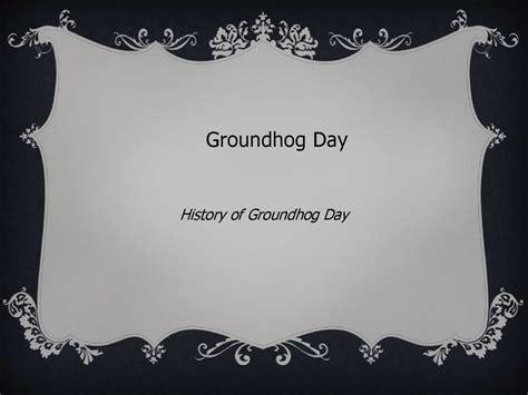 groundhog day origin groundhog day history of groundhog day