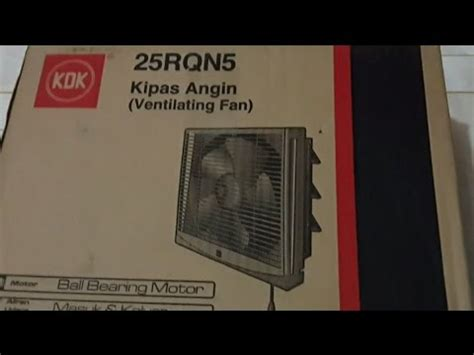 Kipas Angin Exhaust Fan Besar unboxing kdk 25rqn5 ventilating fan wall exhaust kipas