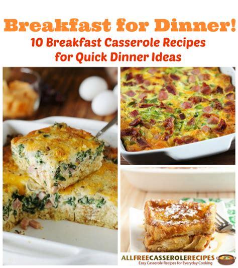 easy dinner recipes for 10 10 breakfast casserole recipes for dinner ideas