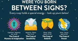 what it means to be born on the cusp of a sign spirit