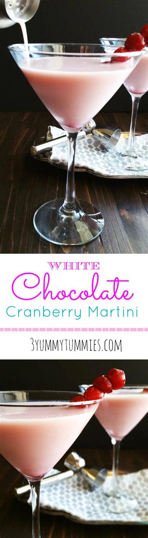 martini cranberry white chocolate cranberry pink martinis 3 yummy tummies
