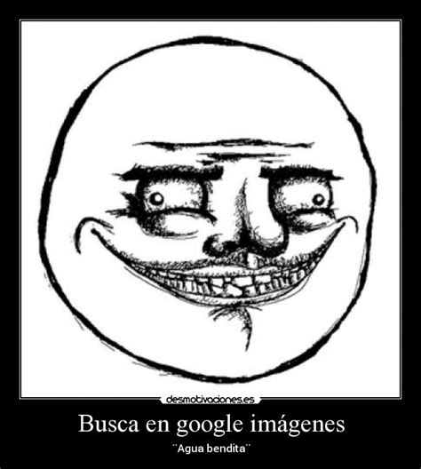 imagenes google memes busca en google im 225 genes desmotivaciones