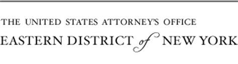 Eastern District Of New York Search Usdoj Us Attorney S Office Eastern District Of New York