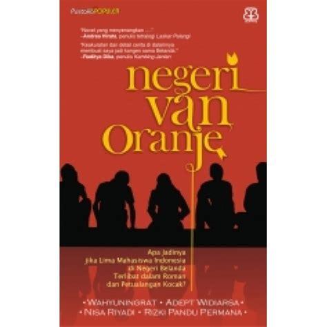 Bentang Pustaka Negeri Oranje resensi novel oetoesan melajoe