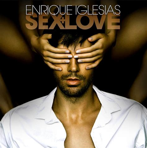 imagenes de i love you enrique enrique iglesias sex love la portada del disco
