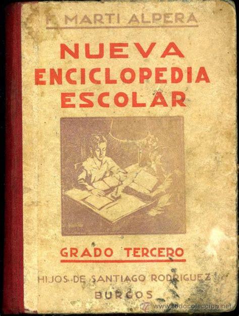 libros de texto antiguos nueva enciclopedia escolar hijos de santiago ro comprar