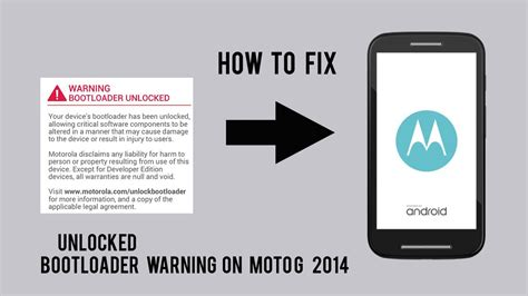 how to m how to fix bootloader unlocked warning in moto g 2nd gen