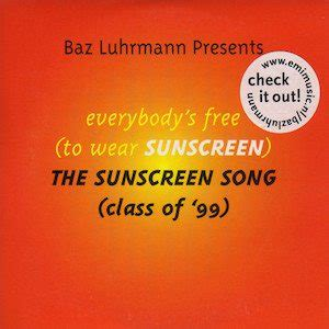 baz luhrmann everybody s free to wear sunscreen really sayin somethin the best spoken word tracks
