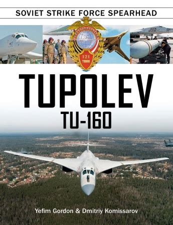 tupolev tu 16 versatile cold war bomber books tupolev tu 144 the soviet supersonic airliner 59 99