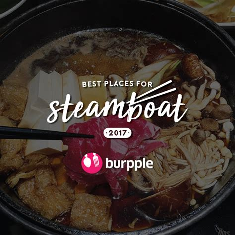 steamboat singapore best places for steamboat in singapore 2017 burpple guides