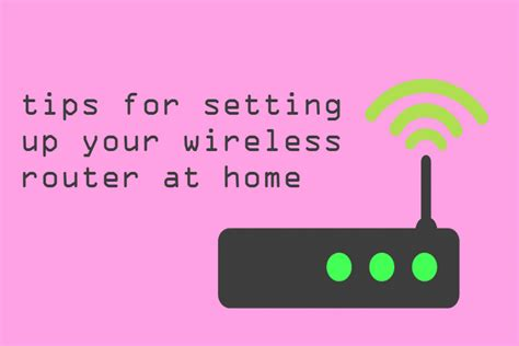 setting drills to do at home tips for setting up your wireless router at home