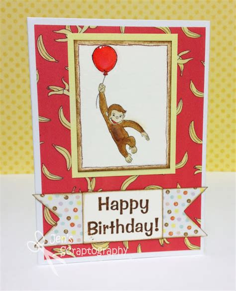 Curious George Birthday Card Jen S Scraptography Curious George Birthday Card