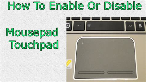 touchpad how to enable and disable mousepad touchpad not working toshiba dell asus lenovo