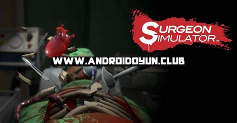 surgeon simulator apk surgeon simulator 1 0 3 apk