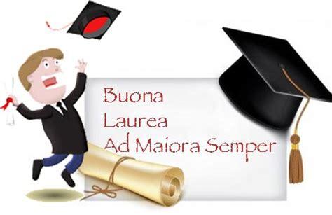 frasi di auguri per laurea in lettere immagini auguri laurea rx33 pineglen