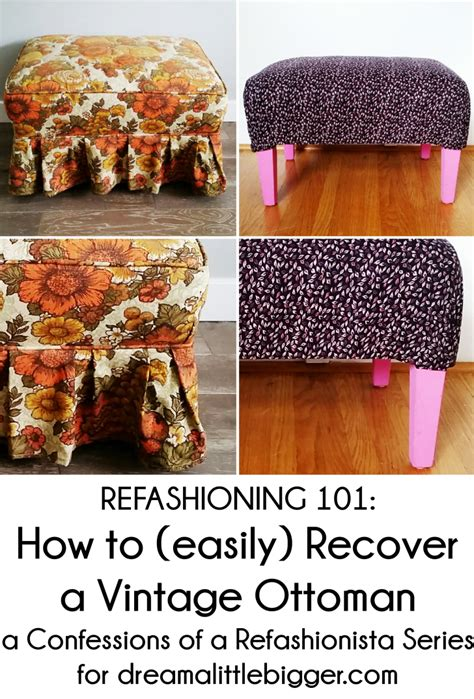 how to recover an ottoman refashioning 101 how to easily recover a vintage