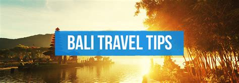 bali travel tips bali travel guide