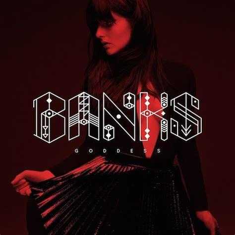 Banks Goddess Tracklist Album Lyrics Genius Lyrics
