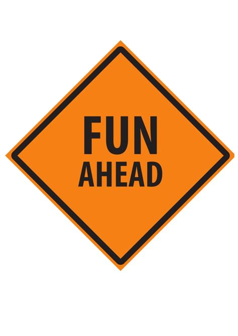 printable road construction signs contruction party fun ahead sign