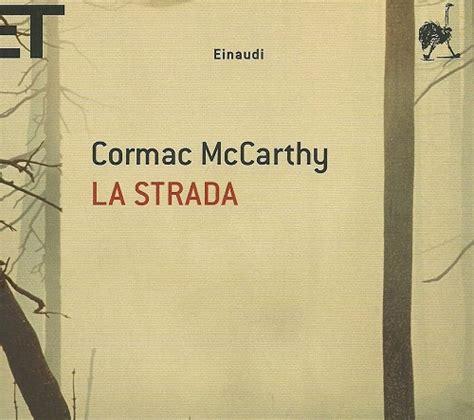 best seller 2014 libri la strada romanzo di cormac mccarthy
