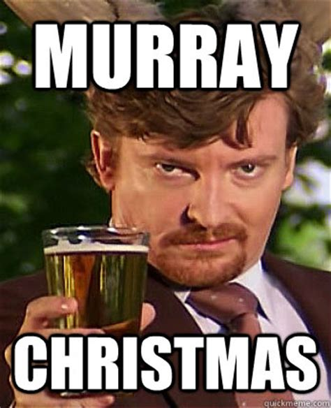 Murray Meme - murray christmas murray christmas quickmeme