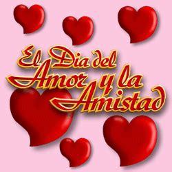 imagenes q digan feliz dia de san valentin el d 237 a de amor y amistad se celebra en honor al valiente