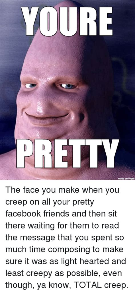 Imgur Make A Meme - youre pretty made on imgur the face you make when you
