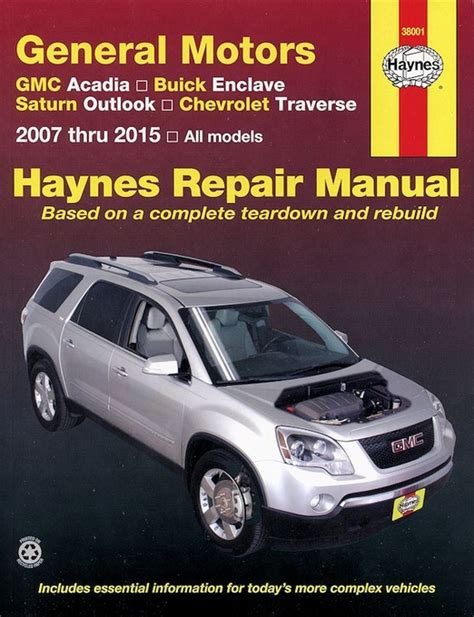 motor auto repair manual 2009 buick enclave electronic throttle control gm repair manual gmc acadia buick enclave outlook traverse 2007 2015