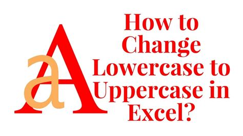 convert capital letters to lowercase in excel 2010 how
