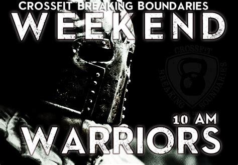Weekend Warriors weekend warriors
