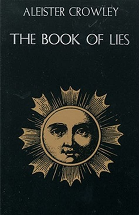the lies books the book of lies by aleister crowley reviews discussion