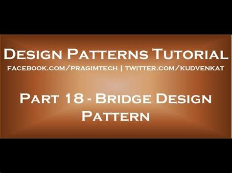 Bridge Design Pattern Youtube | bridge design pattern youtube