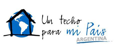 techo ong argentina un techo para mi pa 237 s argentina taringa