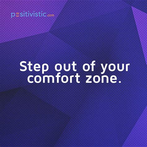 stepping out of your comfort zone quotes stepping out of your comfort zone leads to growth quote