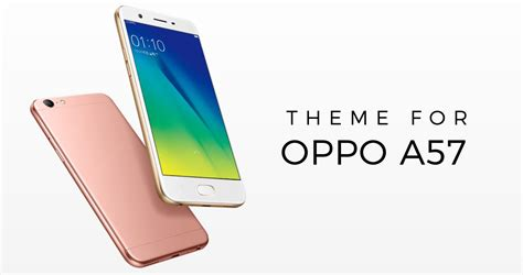 themes oppo theme for oppo a57 android apps on google play