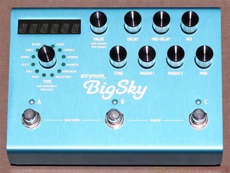 best pedal reverb strymon bigsky review best reverb guitar effects pedal